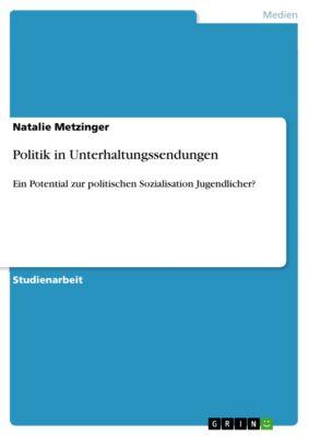 Politik in Unterhaltungssendungen, Natalie Metzinger