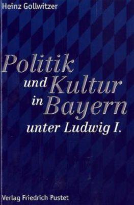Politik und Kultur in Bayern unter Ludwig I., Heinz Gollwitzer