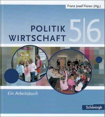 Politik / Wirtschaft, Gymnasium Nordrhein-Westfalen: 5./6. Schuljahr, Ein Arbeitsbuch