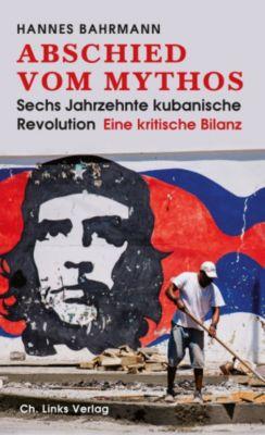Politik & Zeitgeschichte: Abschied vom Mythos, Hannes Bahrmann