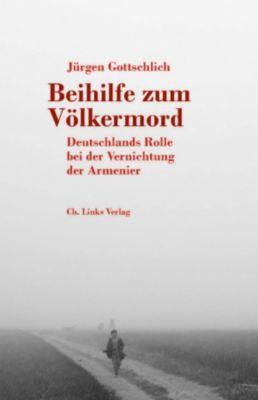 Politik & Zeitgeschichte: Beihilfe zum Völkermord, Jürgen Gottschlich
