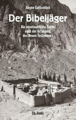 Politik & Zeitgeschichte: Der Bibeljäger, Jürgen Gottschlich