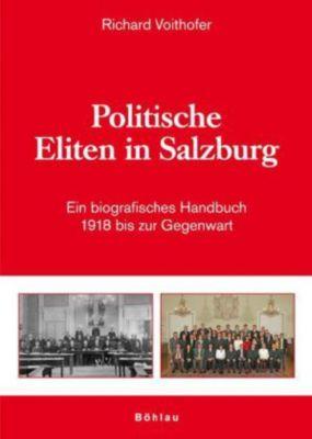 Politische Eliten in Salzburg, Richard Voithofer