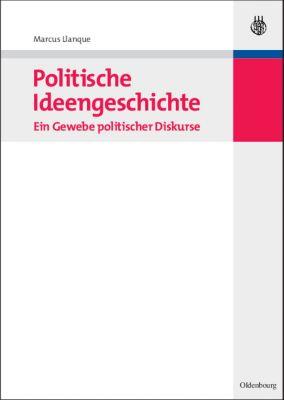 Politische Ideengeschichte, Marcus Llanque