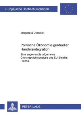 Politische Ökonomie gradueller Handelsintegration, Margareta Drzeniek