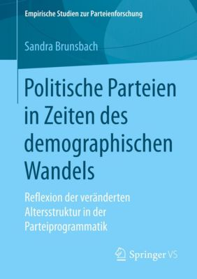 Politische Parteien in Zeiten des demographischen Wandels, Sandra Brunsbach