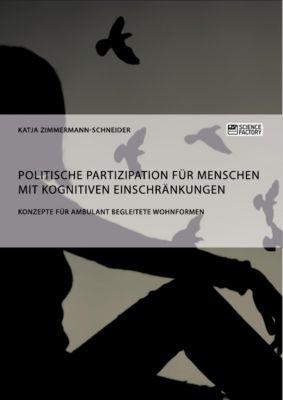 Politische Partizipation für Menschen mit kognitiven Einschränkungen, Katja Zimmermann-Schneider