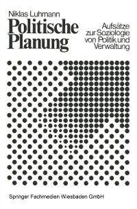 Politische Planung, Niklas Luhmann