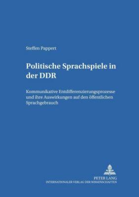 Politische Sprachspiele in der DDR, Steffen Pappert