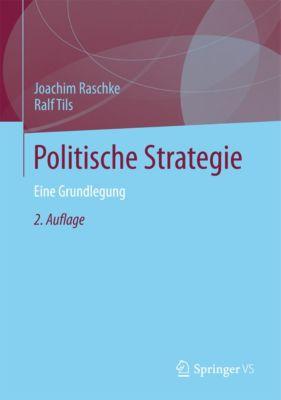 Politische Strategie, Ralf Tils, Joachim Raschke
