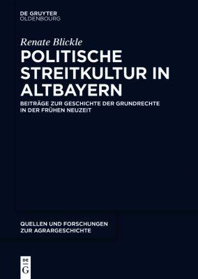 Politische Streitkultur in Altbayern, Renate Blickle