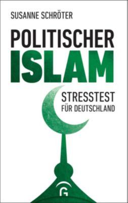 Politischer Islam - Susanne Schröter |