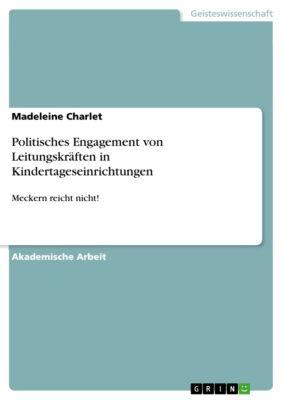 Politisches Engagement von Leitungskräften in Kindertageseinrichtungen, Madeleine Charlet