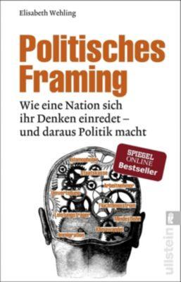 Politisches Framing - Elisabeth Wehling  