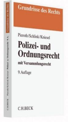 Polizei- und Ordnungsrecht, Bodo Pieroth, Bernhard Schlink, Michael Kniesel