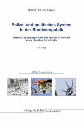 Polizei und politisches System in der Bundesrepublik, Robert Chr. van Ooyen