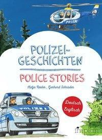 Polizeigeschichten / Police Stories - Katja Reider pdf epub