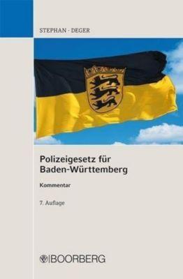 Polizeigesetz für Baden-Württemberg (PolG BW), Kommentar, Ulrich Stephan, Johannes Deger