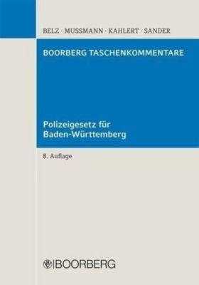 Polizeigesetz für Baden-Württemberg (PolG BW), Reiner Belz, Eike Mussmann, Henning Kahlert, Gerald G. Sander
