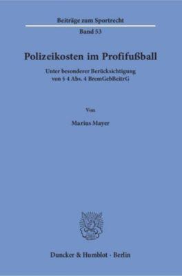 Polizeikosten im Profifußball., Marius Mayer