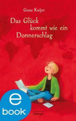 Polleke Band 3: Das Glück kommt wie ein Donnerschlag, Guus Kuijer