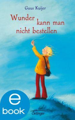 Polleke Band 4: Wunder kann man nicht bestellen, Guus Kuijer