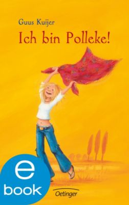 Polleke Band 5: Ich bin Polleke, Guus Kuijer