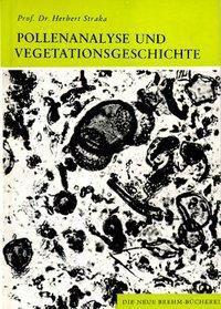Pollenanalyse und Vegetationsgeschichte, Herbert Straka