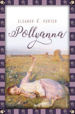 Pollyanna, Eleanor H. Porter