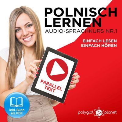 Polnisch Lernen - Einfach Lesen - Einfach Hören 1, Polyglot Planet