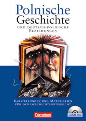 Polnische Geschichte und deutsch-polnische Beziehungen, Manfred Mack, Mathias Kneip