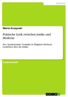 Polnische Lyrik zwischen Antike und Moderne, Marta Kruzynski