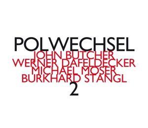 Polwechsel 2, Butcher, Stangl, Moser, Dafeldeck