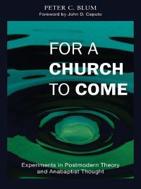 Polyglossia: For a Church to Come, Peter C Blum