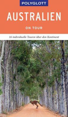 POLYGLOTT on tour Reiseführer Australien - Don Fuchs pdf epub