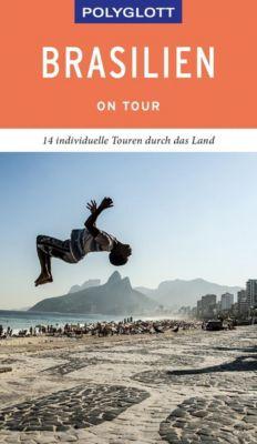 POLYGLOTT on tour Reiseführer Brasilien - Robin Daniel Frommer |