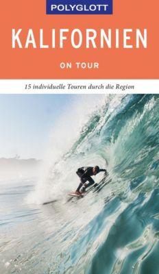 POLYGLOTT on tour Reiseführer Kalifornien - Karl Teuschl |