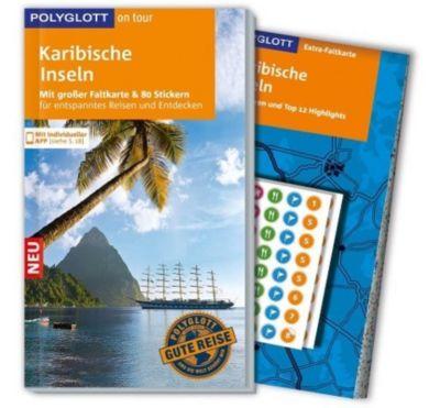 POLYGLOTT on tour Reiseführer Karibische Inseln, Wolfgang Rössig
