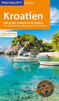 POLYGLOTT on tour Reiseführer Kroatien, Friedrich Köthe