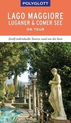POLYGLOTT on tour Reiseführer Lago Maggiore, Luganer & Comer See - Susanne Kilimann |