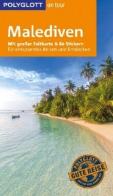 POLYGLOTT on tour Reiseführer Malediven, Wolfgang Rössig, Hans Hein