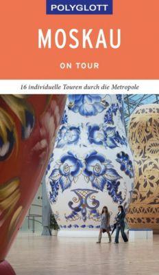 POLYGLOTT on tour Reiseführer Moskau - Wolfgang Rössig |