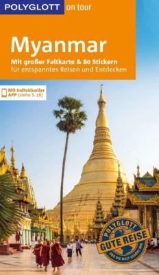 POLYGLOTT on tour Reiseführer Myanmar, Martin H. Petrich