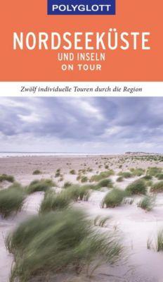 POLYGLOTT on tour Reiseführer Nordseeküste & Inseln - Elke Frey  