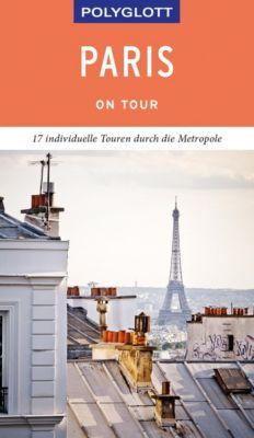 POLYGLOTT on tour Reiseführer Paris - Björn Stüben |