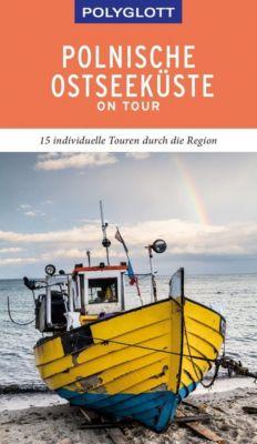 POLYGLOTT on tour Reiseführer Polnische Ostseeküste/Danzig - Renate Nöldeke |