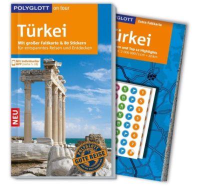 POLYGLOTT on tour Reiseführer Türkei, Reinhard Bockhorni, Hans E. Latzke