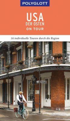 POLYGLOTT on tour Reiseführer USA - Der Osten - Ken Chowanetz  