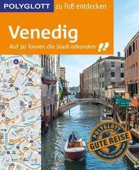 POLYGLOTT Reiseführer Venedig zu Fuß entdecken, Gudrun Raether-Klünker