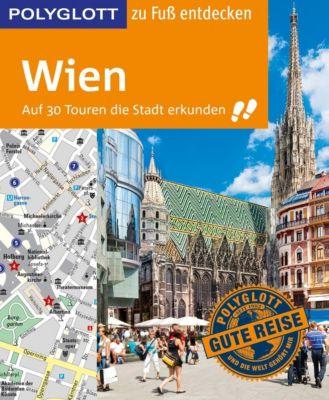 POLYGLOTT Reiseführer Wien zu Fuß entdecken, Ken Chowanetz